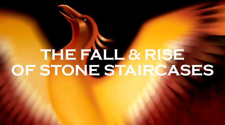 The Rise & Fall of Stone Staircases